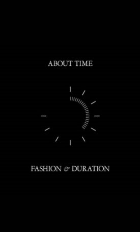 About Time - Fashion and Duration