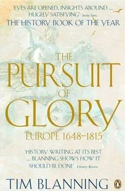 The Pursuit of Glory - Europe 1648-1815