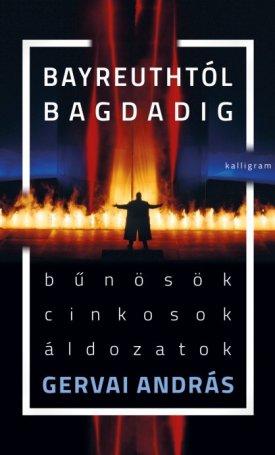 Bayreuthtól Bagdadig