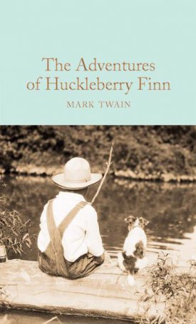 The Adventures of Huckleberry Finn - Collector`s Library