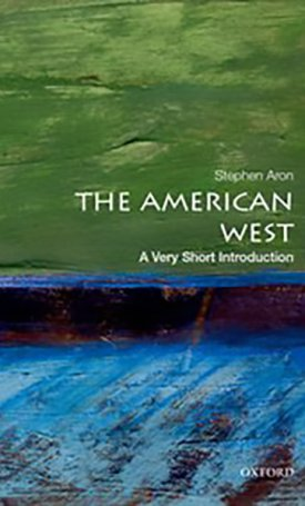 The American West - A Very Short Introduction