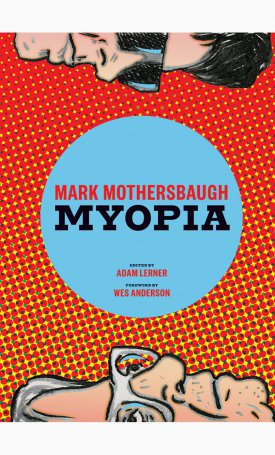 Mark Mothersbaugh: Myopia