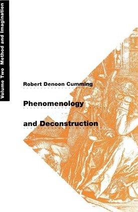 Phenomenology and Deconstruction Vol 2. Method and Imagination