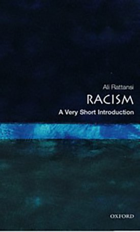 Racism - A Very Short Introduction