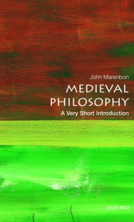 Medieval Philosophy - A Very Short Introduction