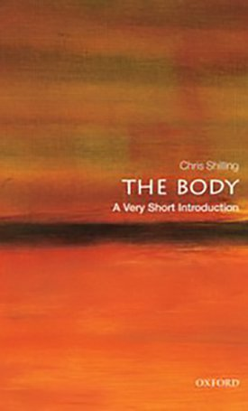 The Body - A Very Short Introduction