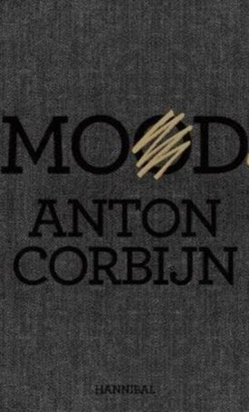 Anton Corbijn: Mood - Mode