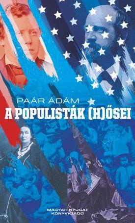 A populisták (h)ősei