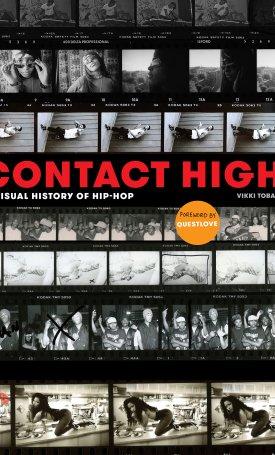 Contact High - A Visual History of Hip-Hop