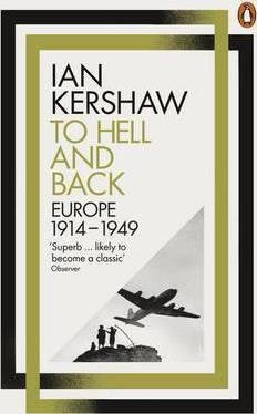 To Hell and Back Europe, 1914-1949