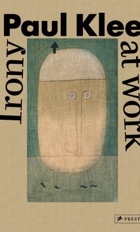 Paul Klee - Irony at work