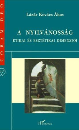 nyilvánosság etikai és esztétikai dimenziói, A