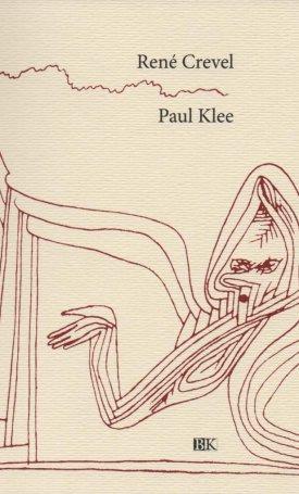 Paul Klee - René Crevel munkája
