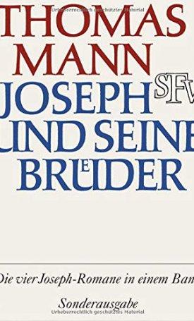 Joseph und seine Brüder - Vier Romane in einem Band