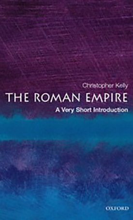The Roman Empire - A Very Short Introduction