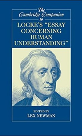 The Cambridge Companion to Locke`s `Essay Concerning Human Understanding`