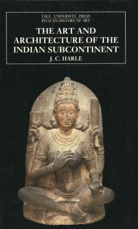 Art and Architecture of the Indian Subcontinent, The