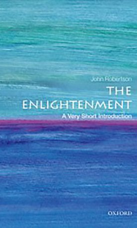 The Enlightenment - A Very Short Introduction