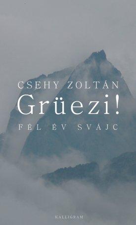Grüezi! Fél év Svájc