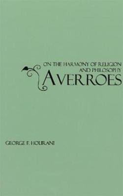 Averroes on the Harmony of Religion and Philosophy