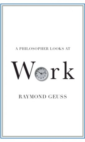 A Philosopher Looks at Work