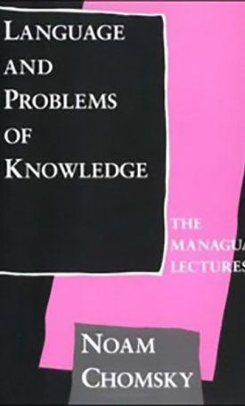 Language and Problems of Knowledge - The Managua Lectures