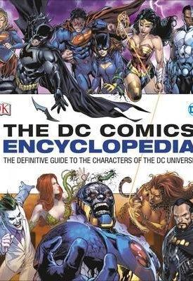 DC Comics Encyclopedia - All-New Edition 2016