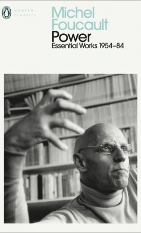 Power The Essential Works of Michel Foucault 1954-1984.