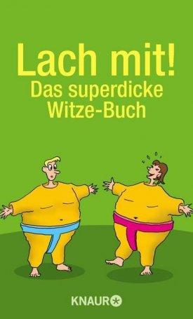 Lach mit! - Das superdicke Witze-Buch