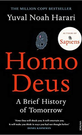 Homo Deus - A Brief History of Tomorrow