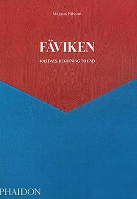 Faviken - 4015 Days, Beginning to End