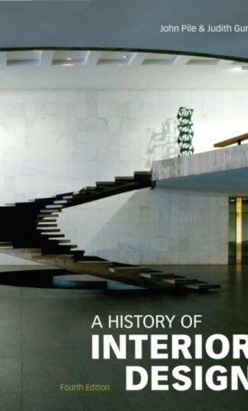 A History of Interior Design - 4th edition