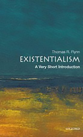 Existentialism - A Very Short Introduction