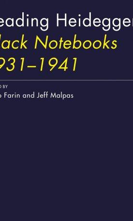 Reading Heidegger`s Black Notebooks 1931–1941