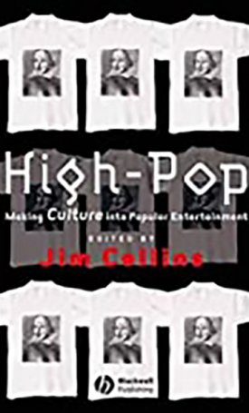 High-Pop - Making Culture into Popular Entertainment