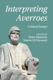 Interpreting Averroes - Critical Essays