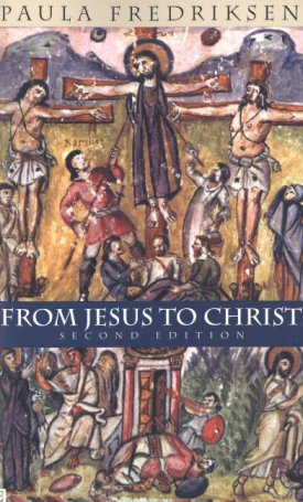 From Jesus to Christ - The Origins of the New Testament Images of Christ