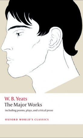 The Major Works - including poems, plays, and critical prose