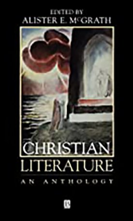 Christian Literature - An Anthology