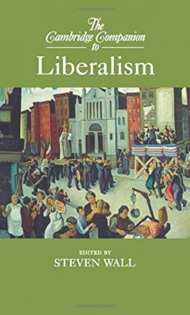 The Cambridge Companion to Liberalism