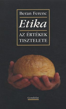 Etika - Az értékek tisztelete
