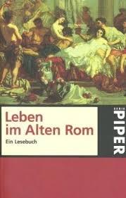 Leben im Alten Rom
