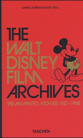 The Walt Disney Film Archives. The Animated Movies 1921-1968.