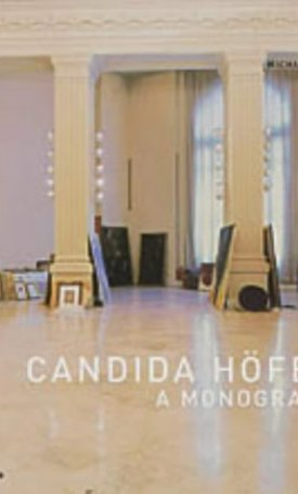 Candida Hoefer - A Monograph