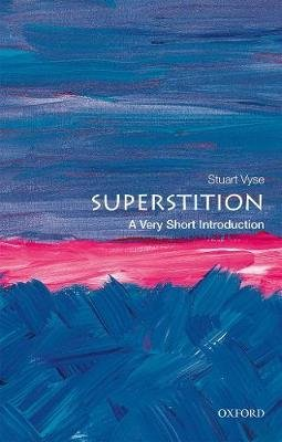 Superstition - A Very Short Introduction