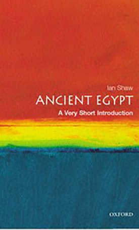Ancient Egypt - A Very Short Introduction