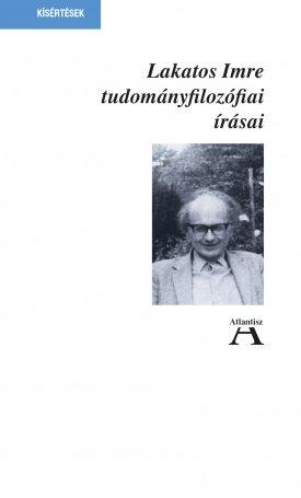 Tudományfilozófiai írásai - A racionalizmus szenvedélye