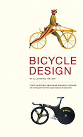 Bicycle Design - An Illustrated History