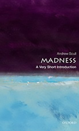 Madness - A Very Short Introduction