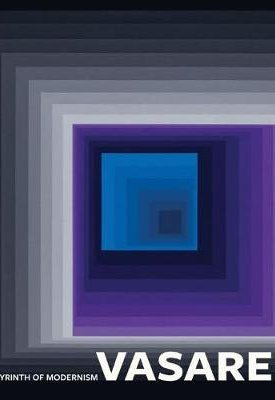Vasarely - In the labyrinth of modern